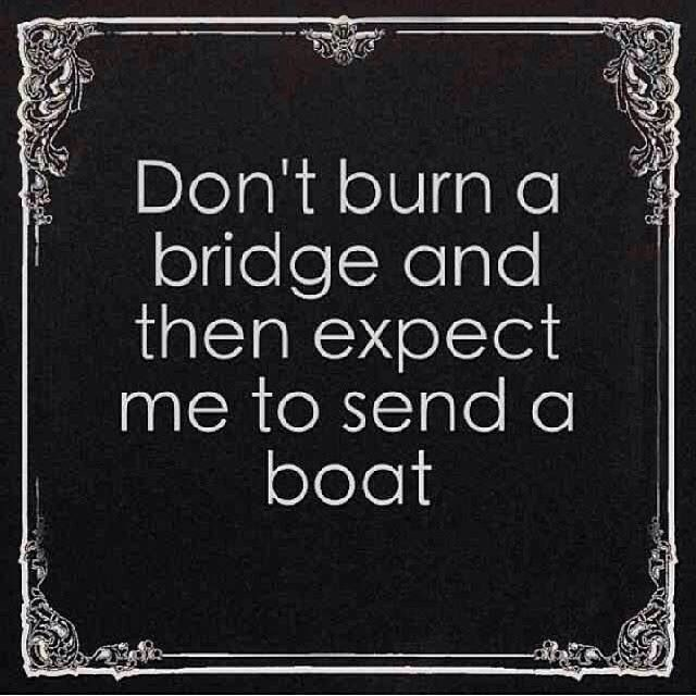 burning-bridges-quote-12-picture-quote-1.jpg