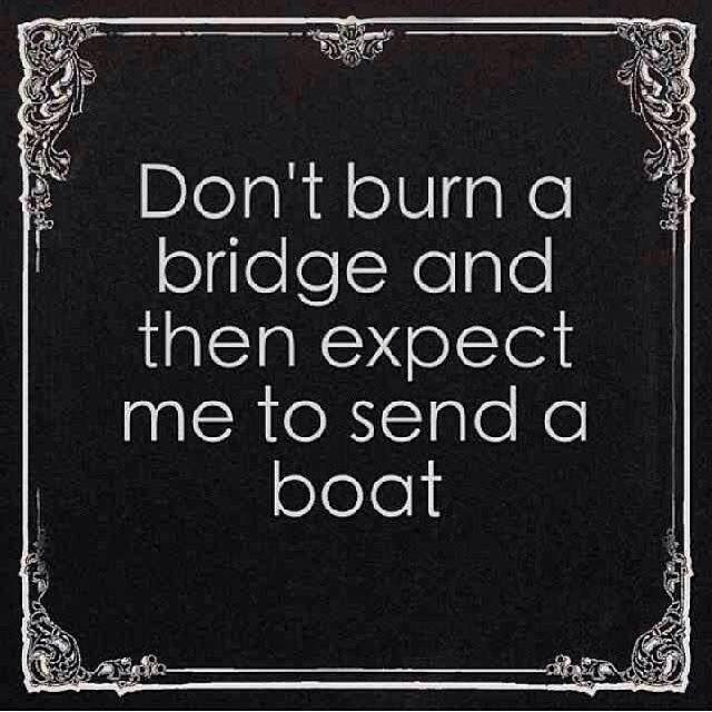 burning-bridges-quote-12-picture-quote-1.jpg
