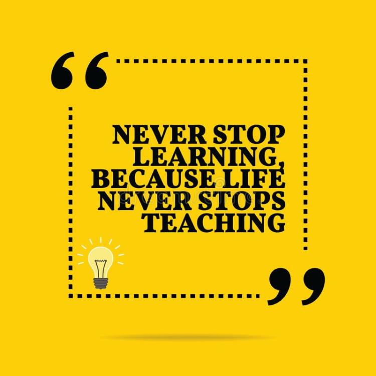 inspirational-motivational-quote-never-stop-learning-l-inspirational-motivational-quote-never-stop-learning-life-112597944