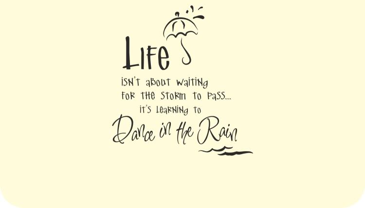 life-dancing-in-the-rain-quote-life-dancing-in-the-rain-quote-dancing-in-the-rain-quotes-tumblr.jpg