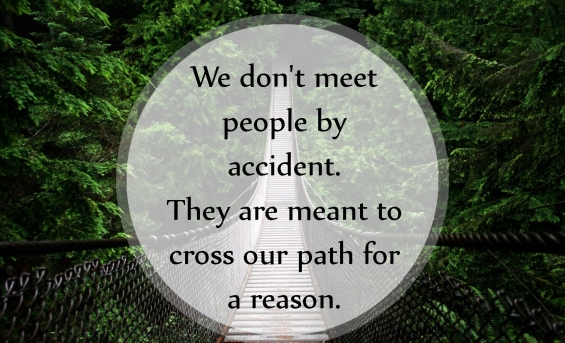emilysquotes-com-meeting-people-accident-path-reason-wisdom-life-unknown.jpg