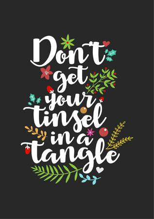 90755908-christmas-quote-lettering-print-design-vector-illustration-don-t-get-your-tinsel-in-a-tangle-.jpg